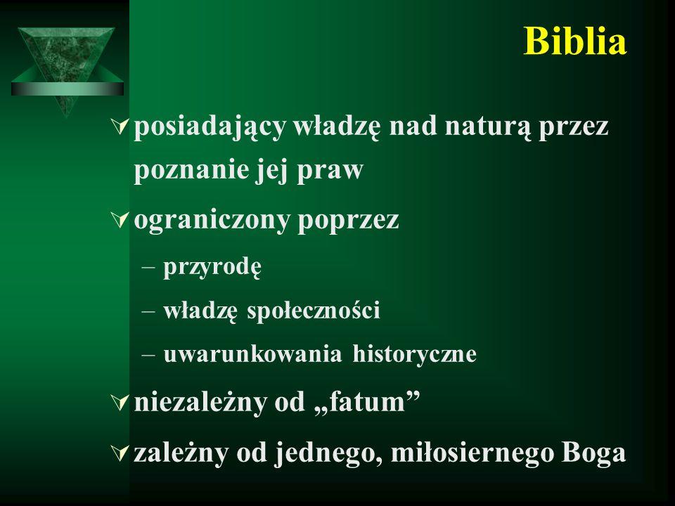 Biblia posiadający władzę nad naturą przez poznanie jej praw