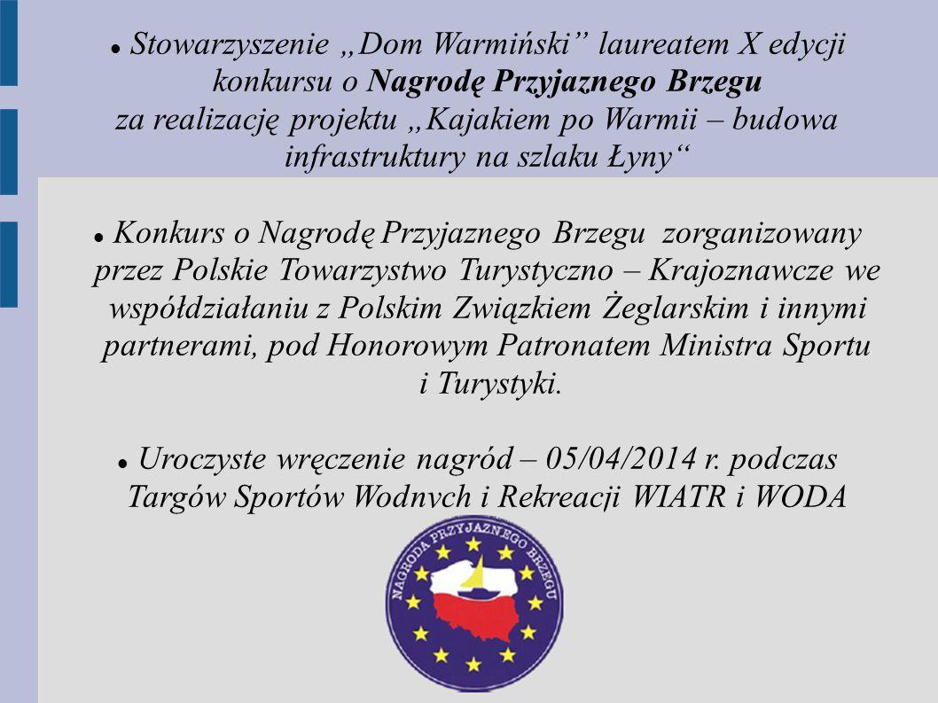 """Stowarzyszenie """"Dom Warmiński laureatem X edycji konkursu o Nagrodę Przyjaznego Brzegu"""