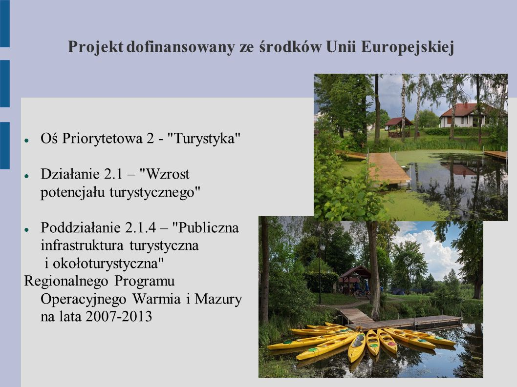 Projekt dofinansowany ze środków Unii Europejskiej