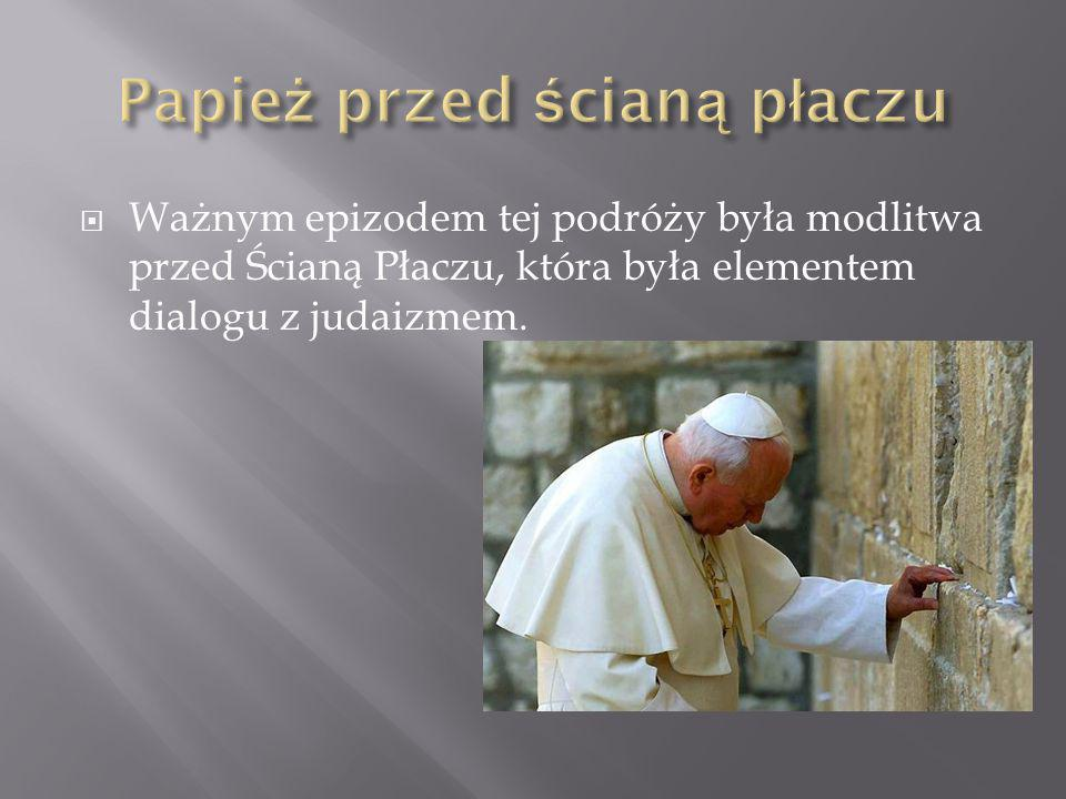 Papież przed ścianą płaczu