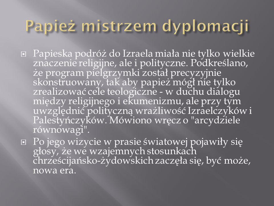 Papież mistrzem dyplomacji