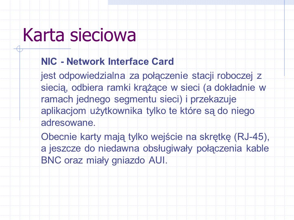 Karta sieciowa NIC - Network Interface Card