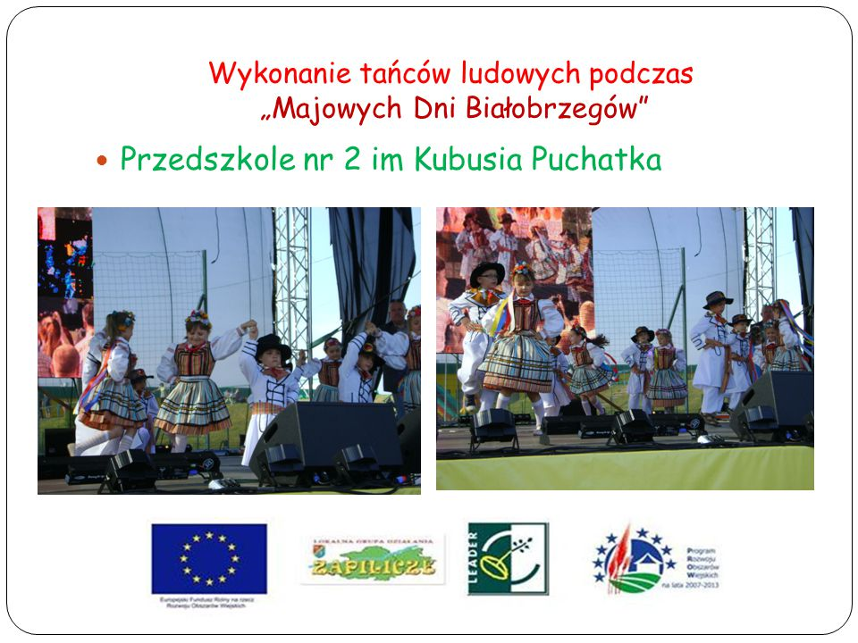 """Wykonanie tańców ludowych podczas """"Majowych Dni Białobrzegów"""