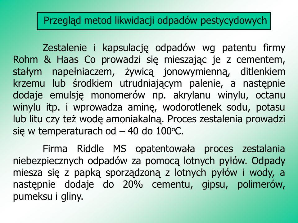 Przegląd metod likwidacji odpadów pestycydowych