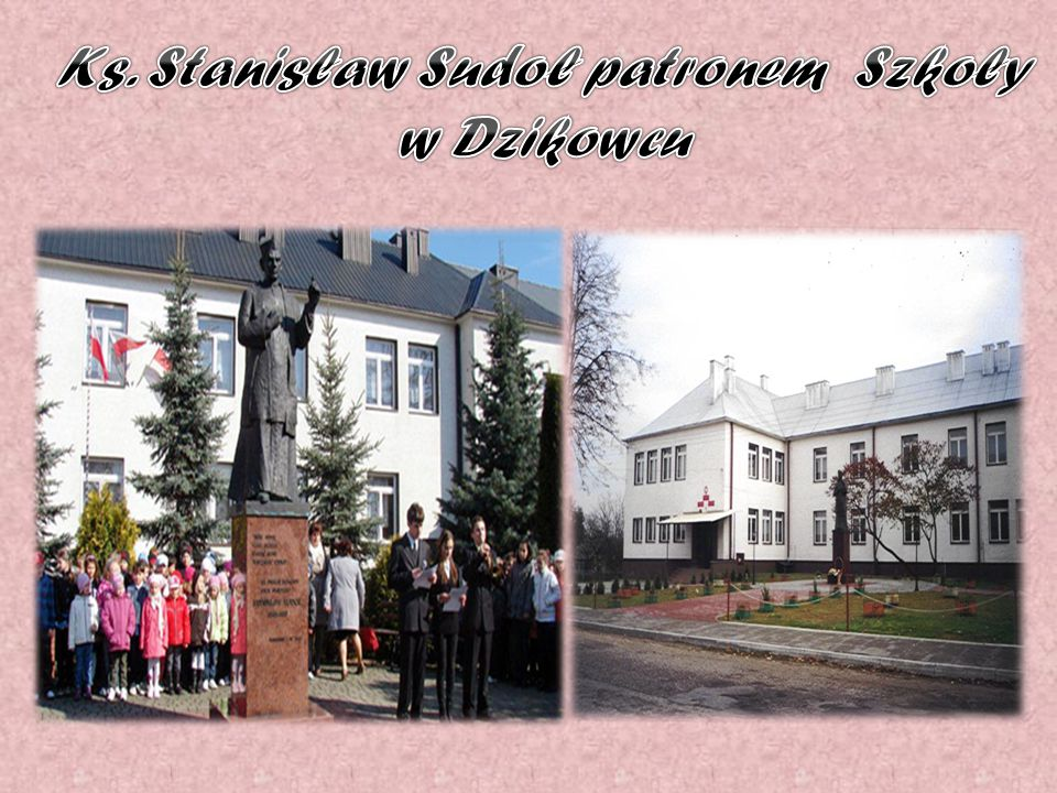 Ks. Stanisław Sudoł patronem Szkoły w Dzikowcu