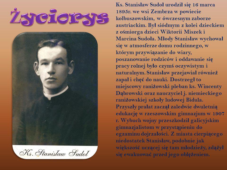 Ks. Stanisław Sudoł urodził się 16 marca 1895r