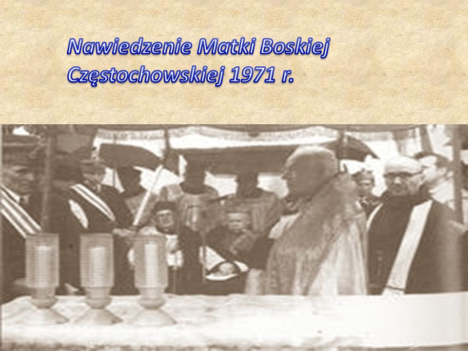 Nawiedzenie Matki Boskiej Częstochowskiej 1971 r.
