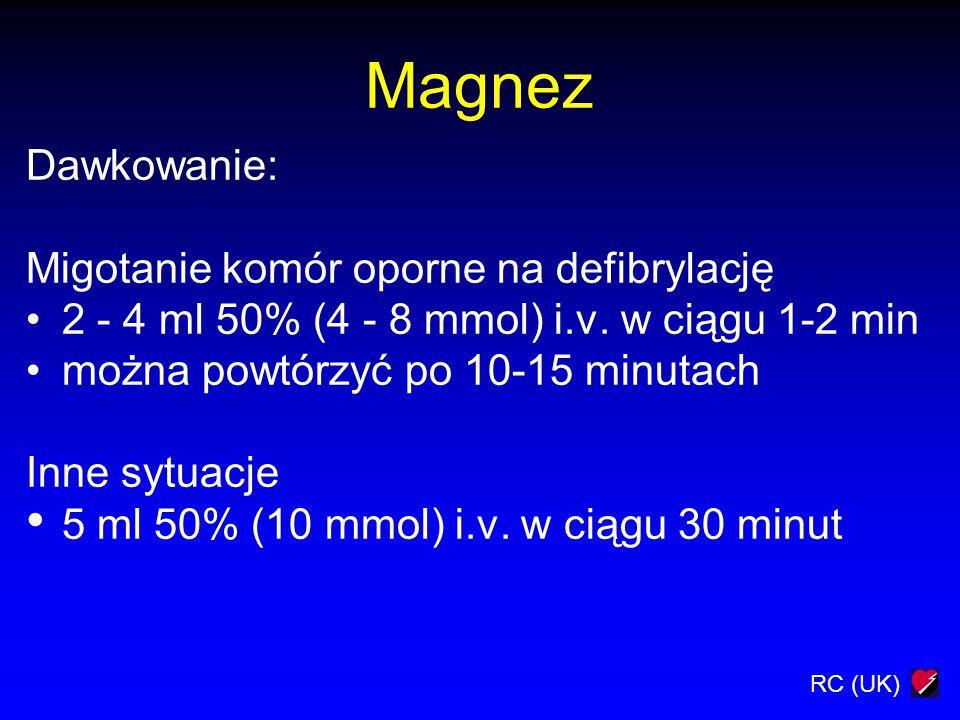 Magnez Dawkowanie: Migotanie komór oporne na defibrylację
