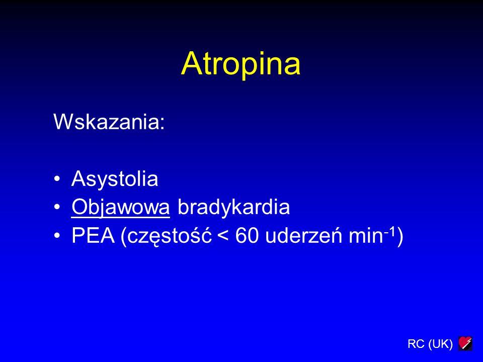Atropina Wskazania: Asystolia Objawowa bradykardia