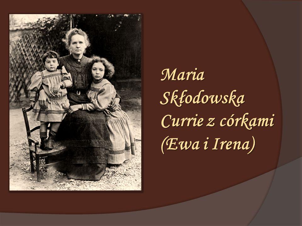 Maria Skłodowska Currie z córkami (Ewa i Irena)