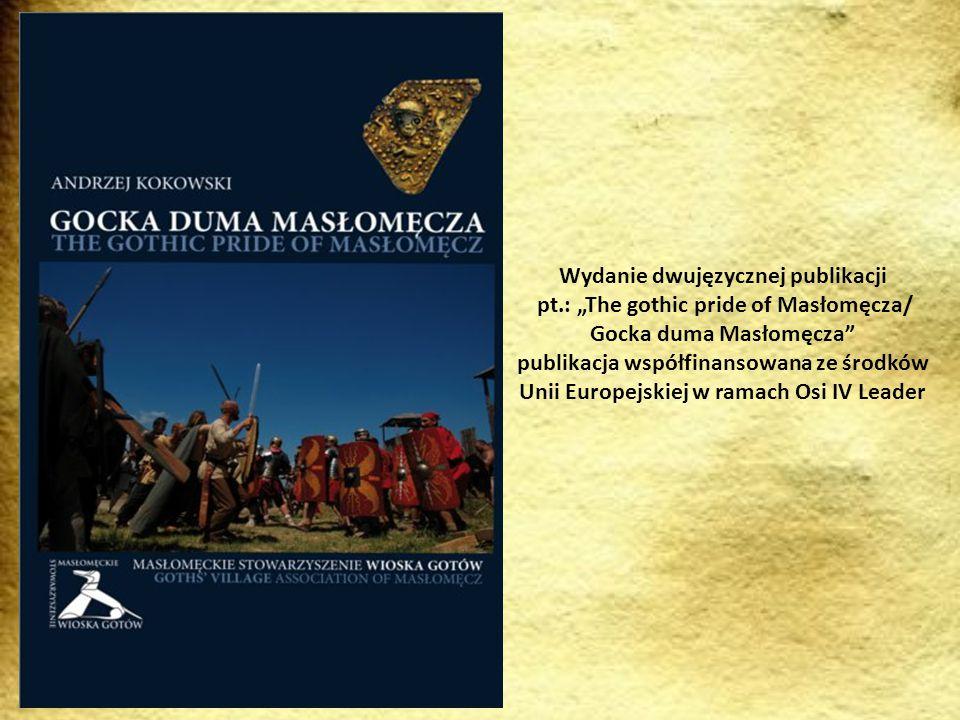 """Wydanie dwujęzycznej publikacji pt.: """"The gothic pride of Masłomęcza/"""