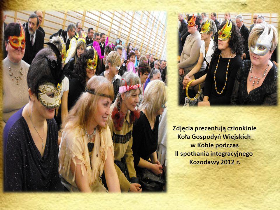 Zdjęcia prezentują członkinie Koła Gospodyń Wiejskich w Koble podczas