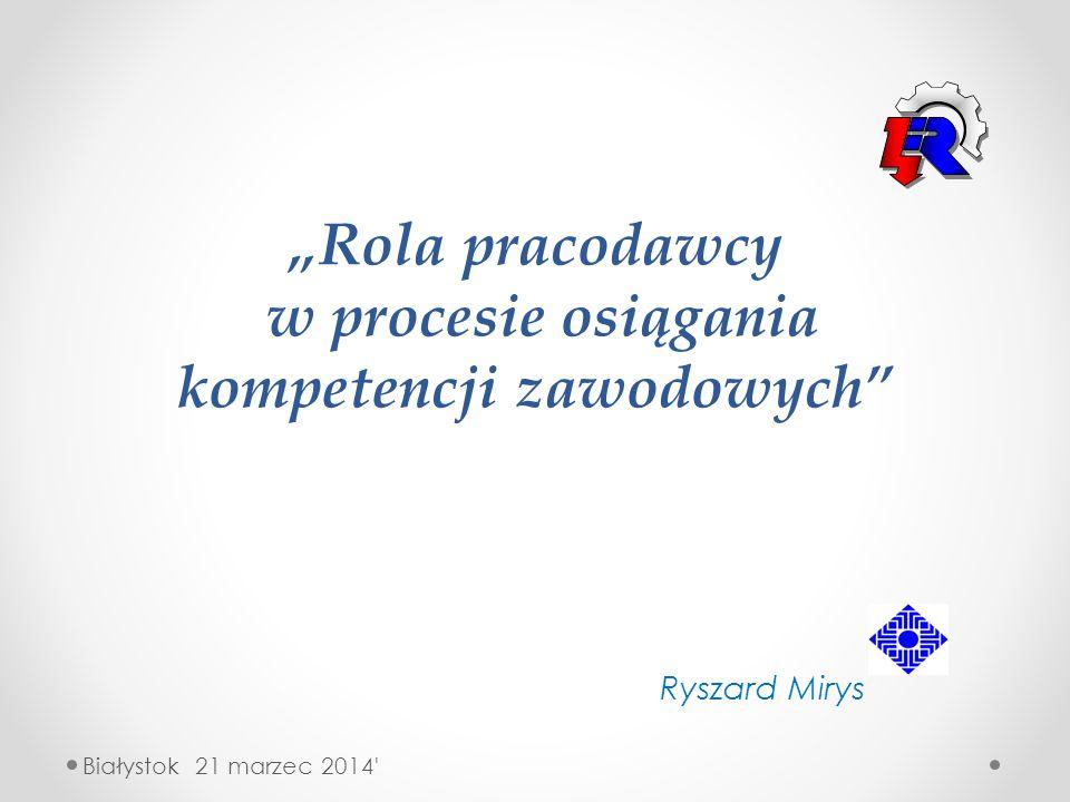 """""""Rola pracodawcy w procesie osiągania kompetencji zawodowych"""