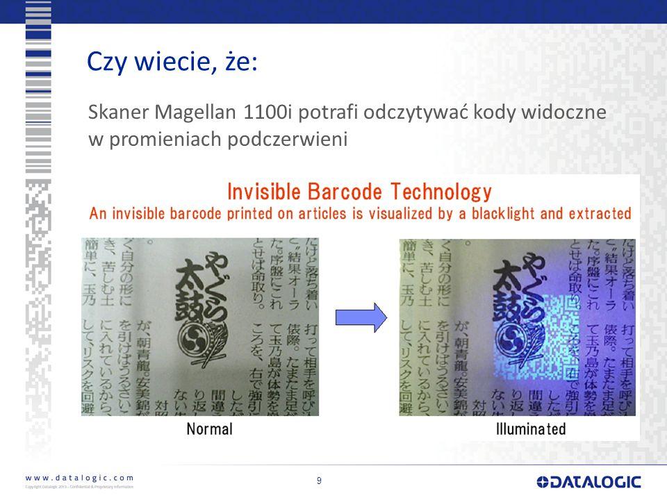 Czy wiecie, że: Skaner Magellan 1100i potrafi odczytywać kody widoczne w promieniach podczerwieni