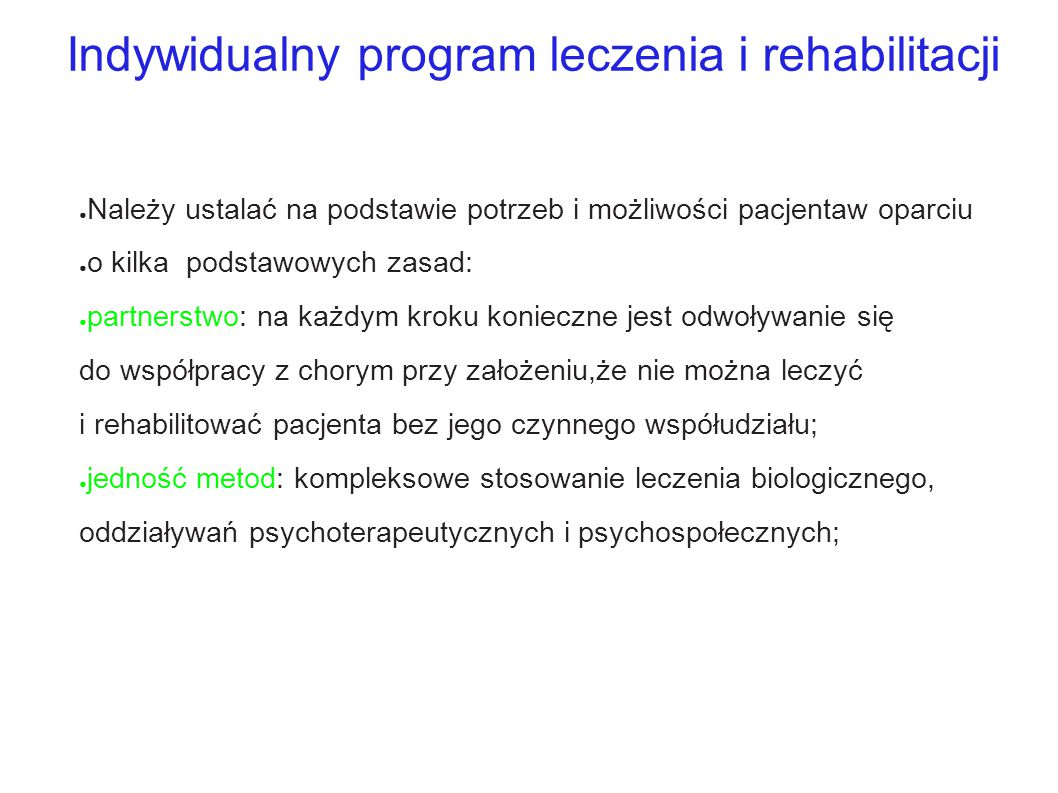 Indywidualny program leczenia i rehabilitacji
