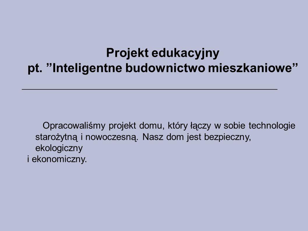 pt. Inteligentne budownictwo mieszkaniowe