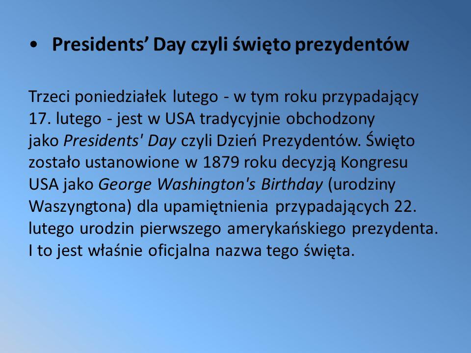 Presidents' Day czyli święto prezydentów