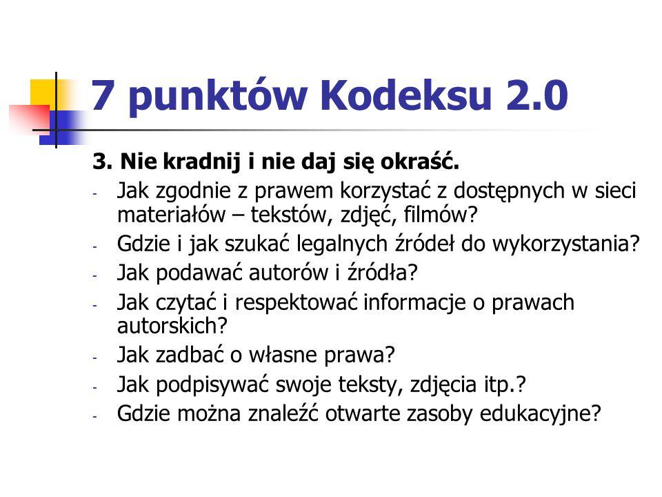 7 punktów Kodeksu 2.0 3. Nie kradnij i nie daj się okraść.