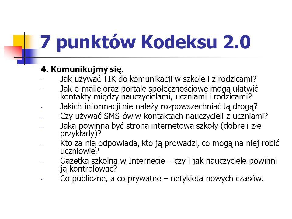 7 punktów Kodeksu 2.0 4. Komunikujmy się.