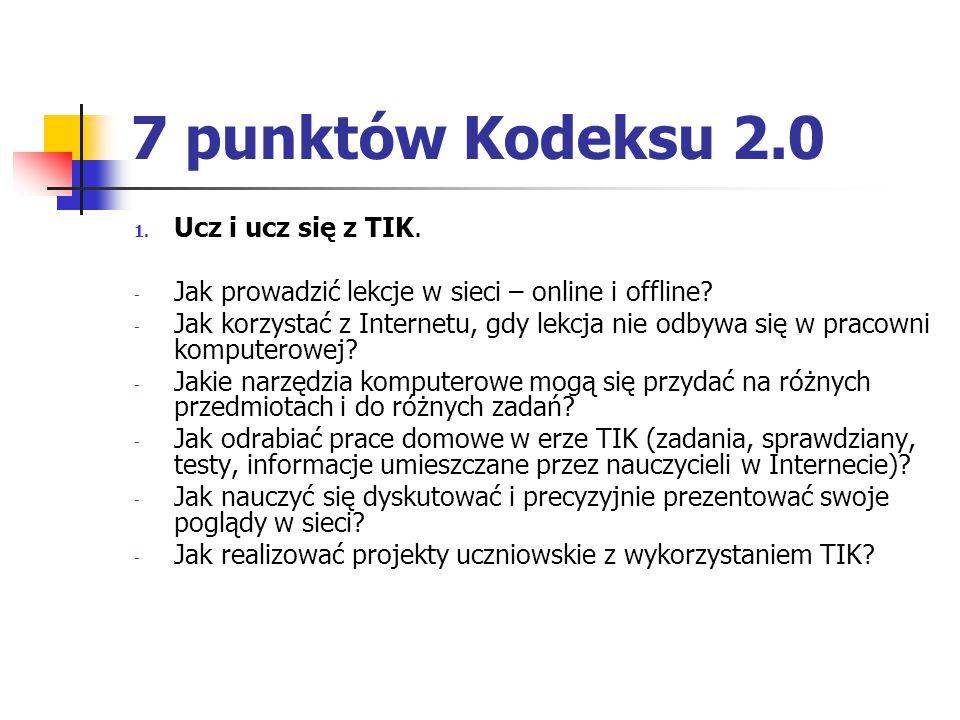 7 punktów Kodeksu 2.0 Ucz i ucz się z TIK.