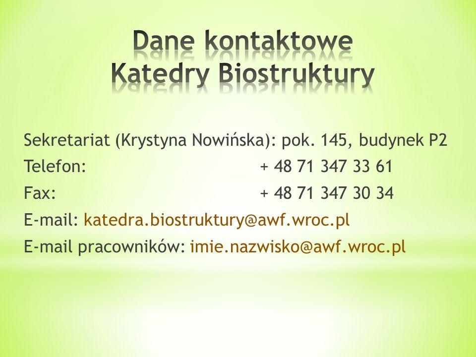 Dane kontaktowe Katedry Biostruktury