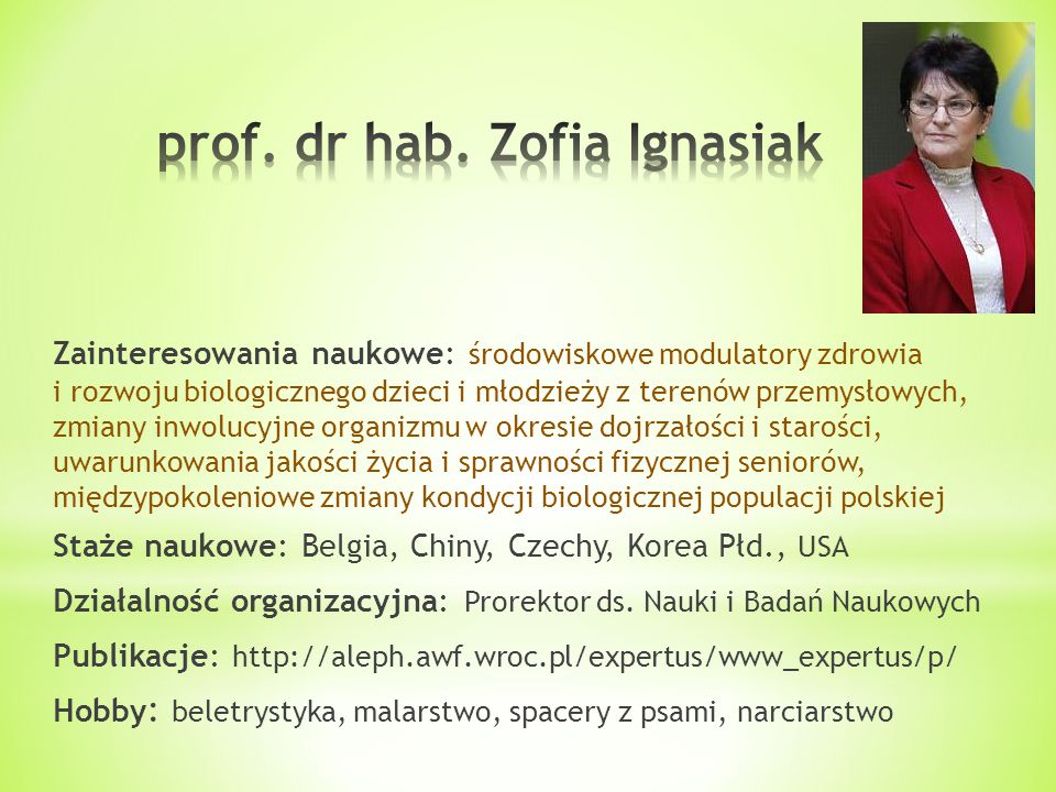prof. dr hab. Zofia Ignasiak