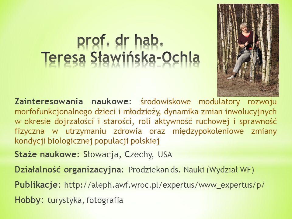 prof. dr hab. Teresa Sławińska-Ochla