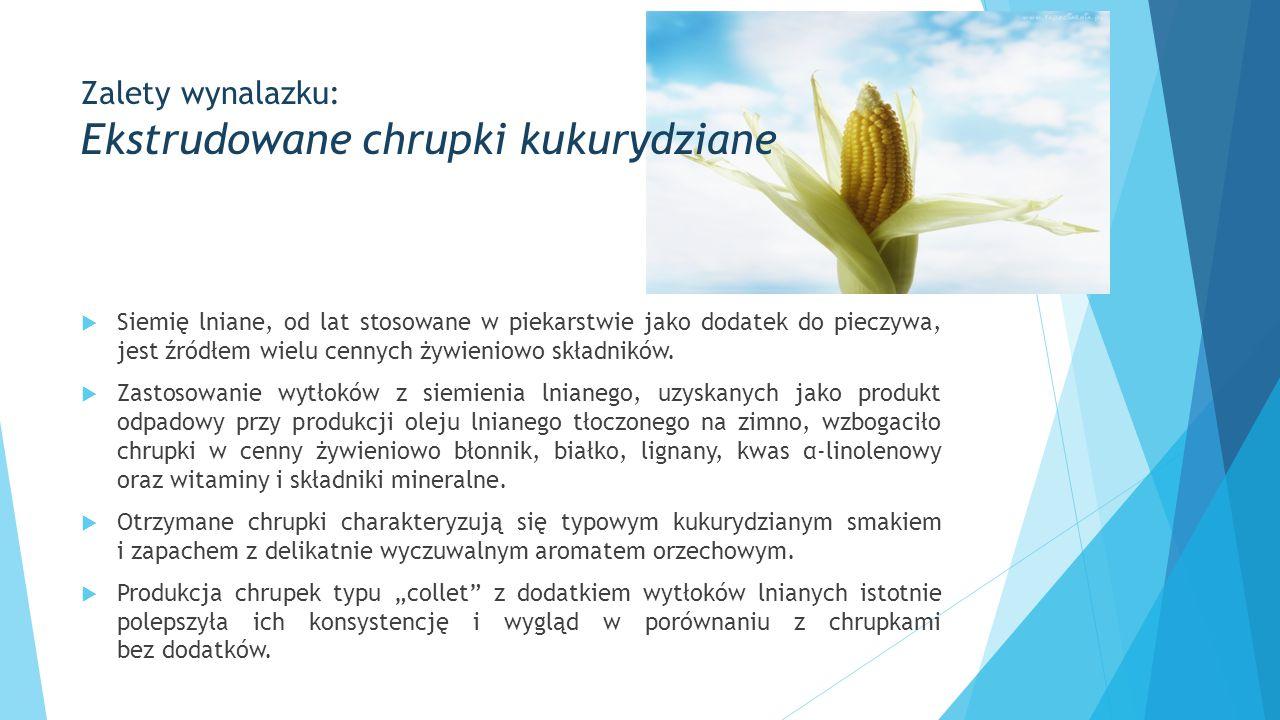 Zalety wynalazku: Ekstrudowane chrupki kukurydziane