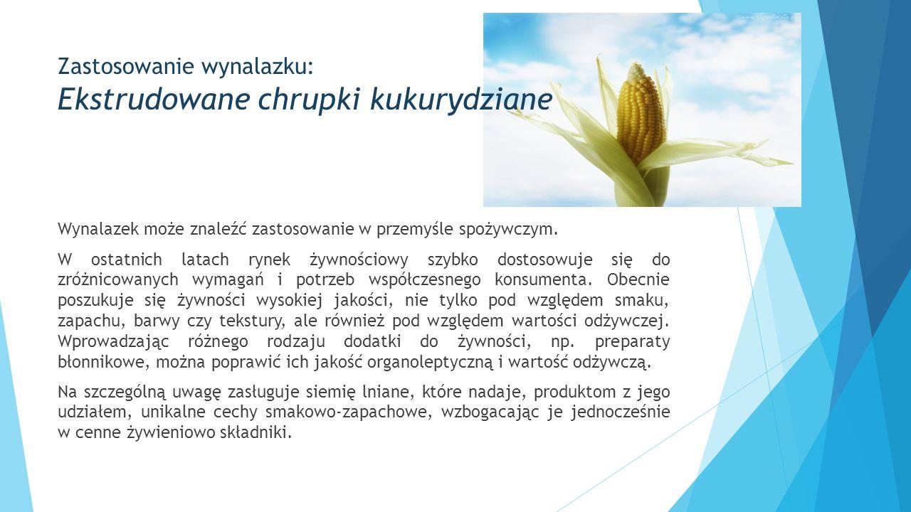 Zastosowanie wynalazku: Ekstrudowane chrupki kukurydziane