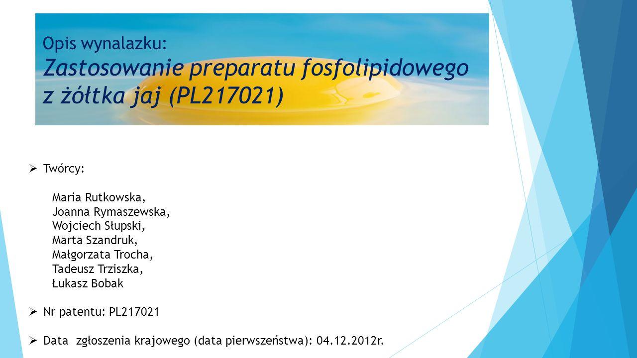 Opis wynalazku: Zastosowanie preparatu fosfolipidowego z żółtka jaj (PL217021)
