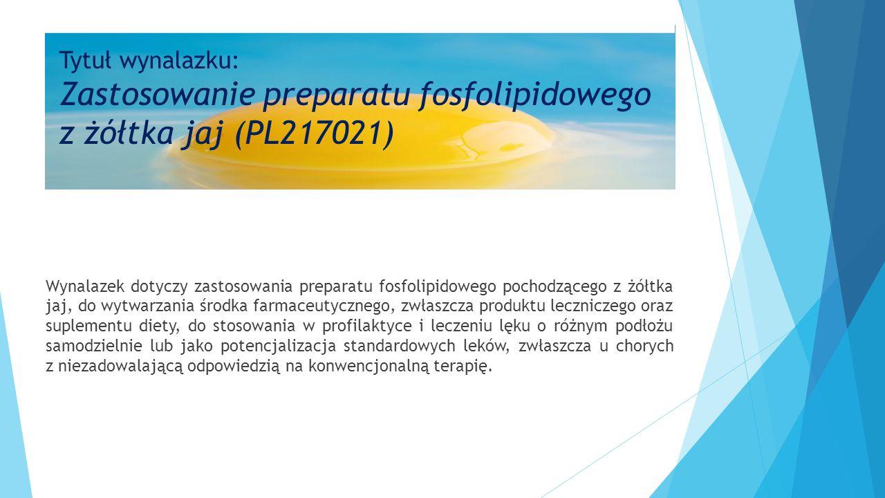 Tytuł wynalazku: Zastosowanie preparatu fosfolipidowego z żółtka jaj (PL217021)