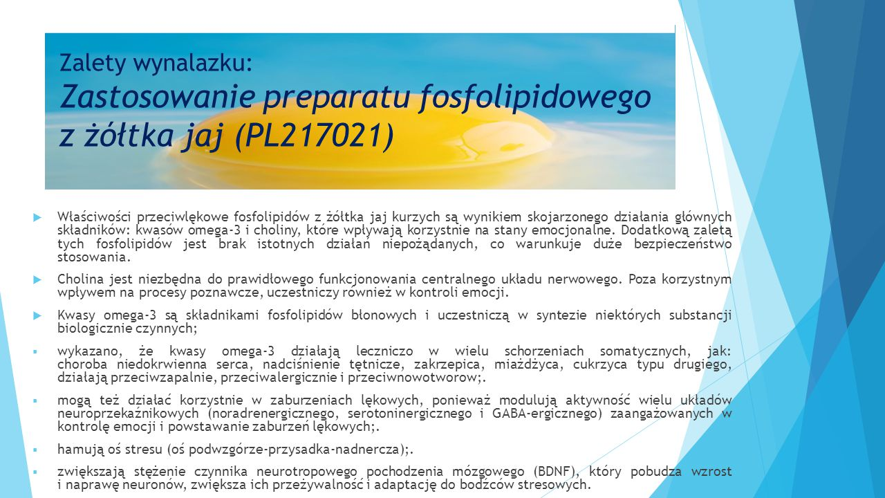 Zalety wynalazku: Zastosowanie preparatu fosfolipidowego z żółtka jaj (PL217021)