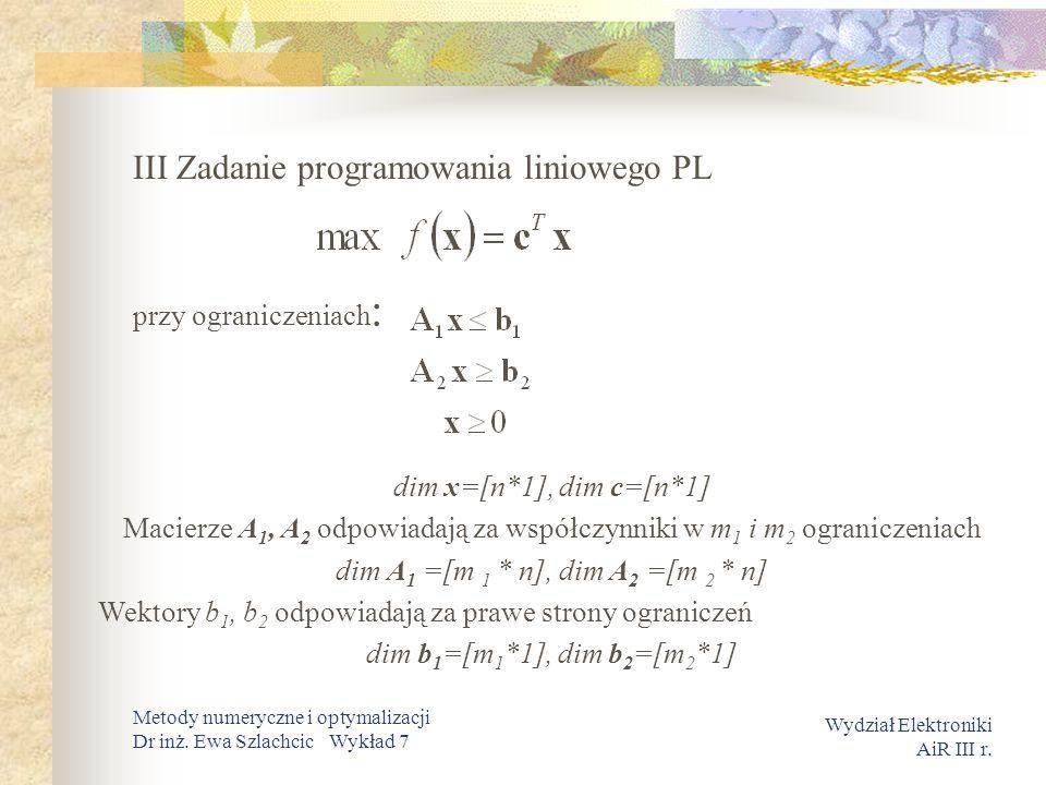 III Zadanie programowania liniowego PL