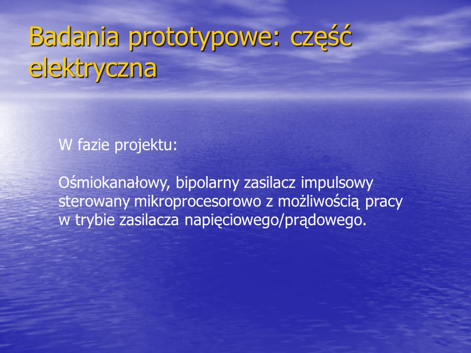 Badania prototypowe: część elektryczna