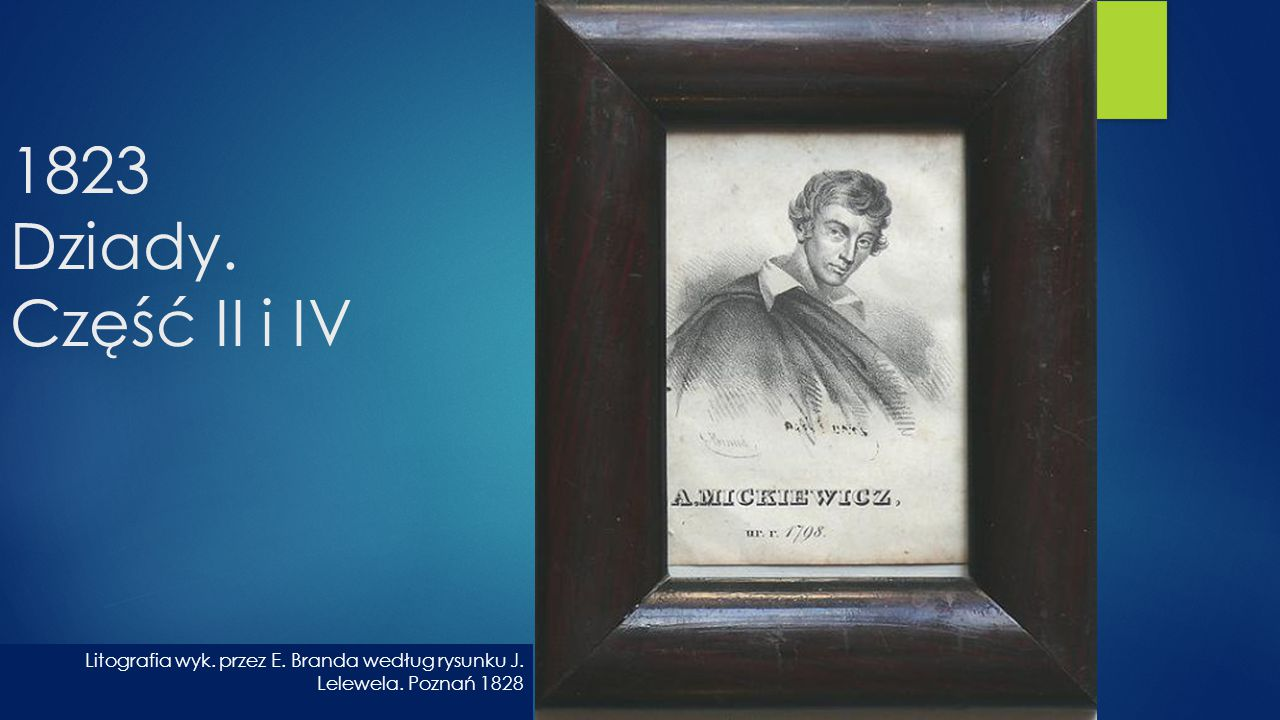 1823 Dziady. Część II i IV Litografia wyk. przez E.