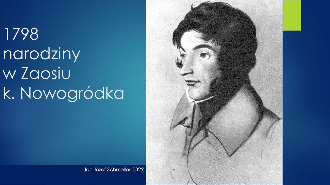 1798 narodziny w Zaosiu k. Nowogródka