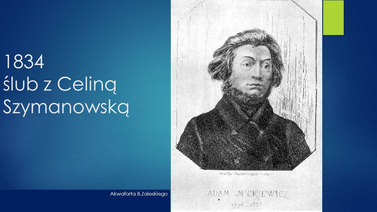 1834 ślub z Celiną Szymanowską