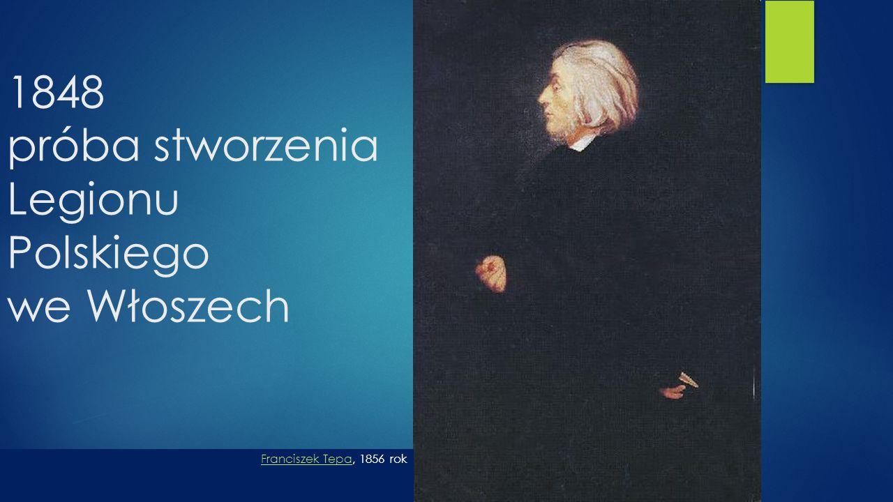 1848 próba stworzenia Legionu Polskiego we Włoszech