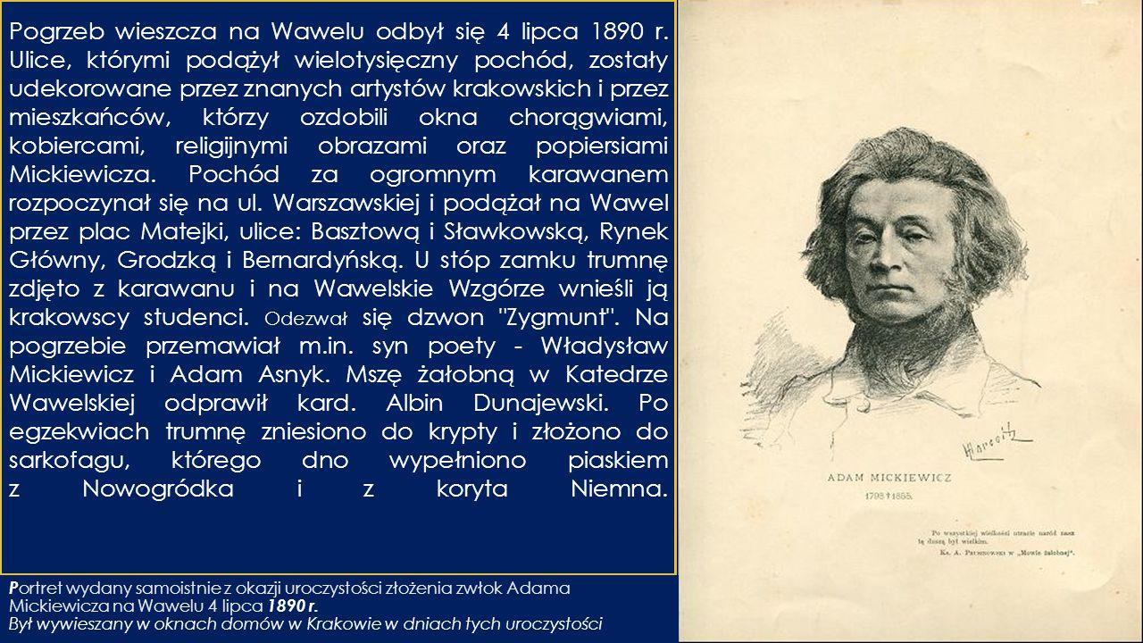 Pogrzeb wieszcza na Wawelu odbył się 4 lipca 1890 r