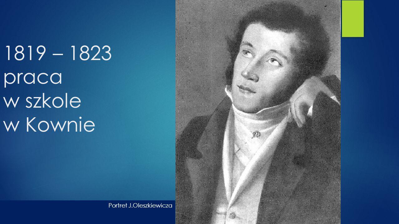 1819 – 1823 praca w szkole w Kownie