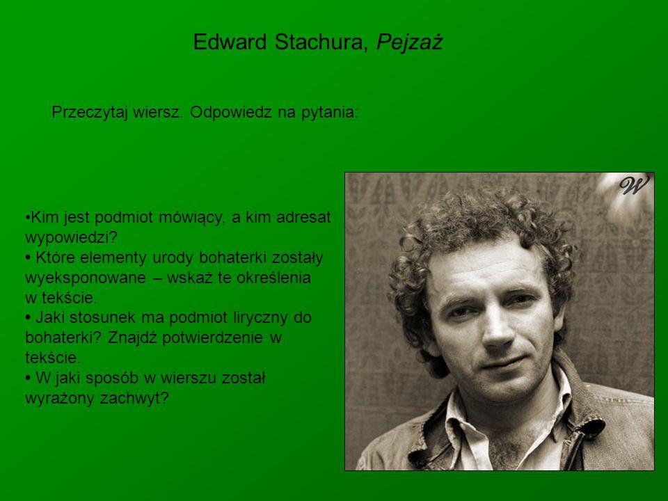Edward Stachura, Pejzaż