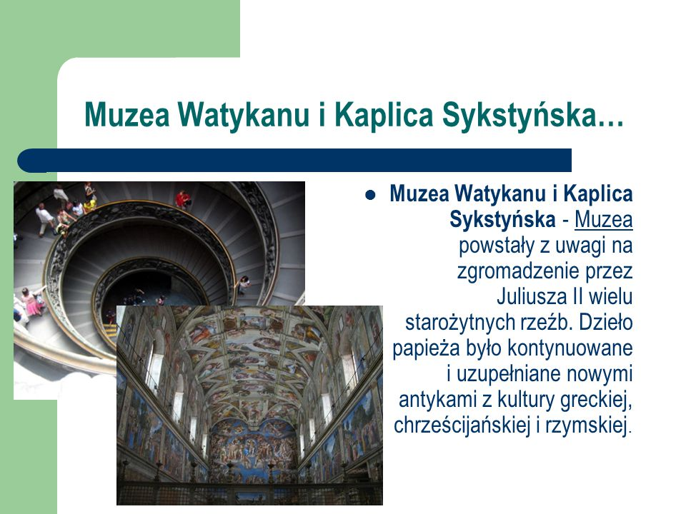 Muzea Watykanu i Kaplica Sykstyńska…