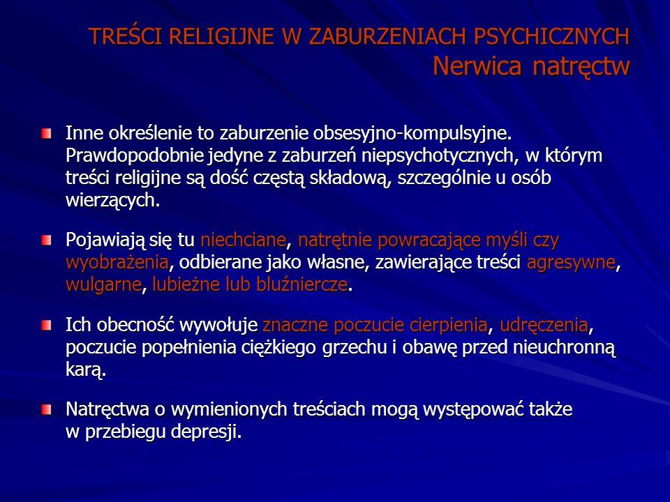 TREŚCI RELIGIJNE W ZABURZENIACH PSYCHICZNYCH Nerwica natręctw