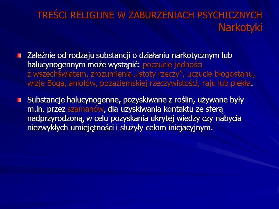 TREŚCI RELIGIJNE W ZABURZENIACH PSYCHICZNYCH Narkotyki