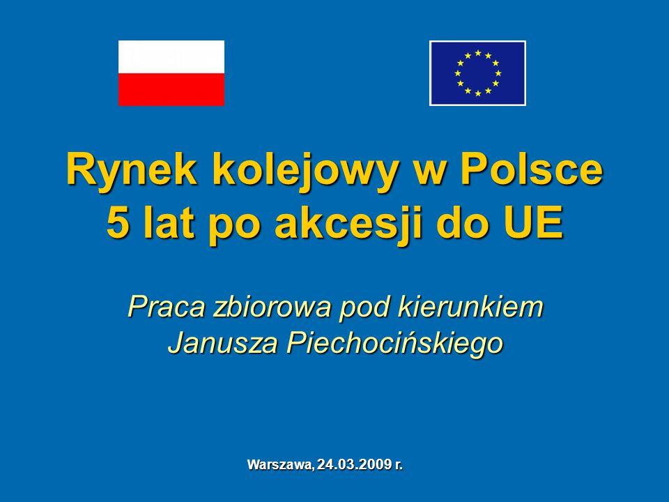 Rynek kolejowy w Polsce 5 lat po akcesji do UE