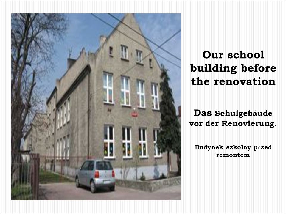 Our school building before the renovation
