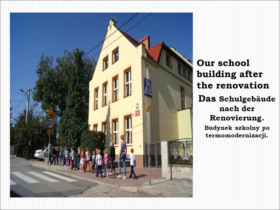 Das Schulgebäude nach der Renovierung.