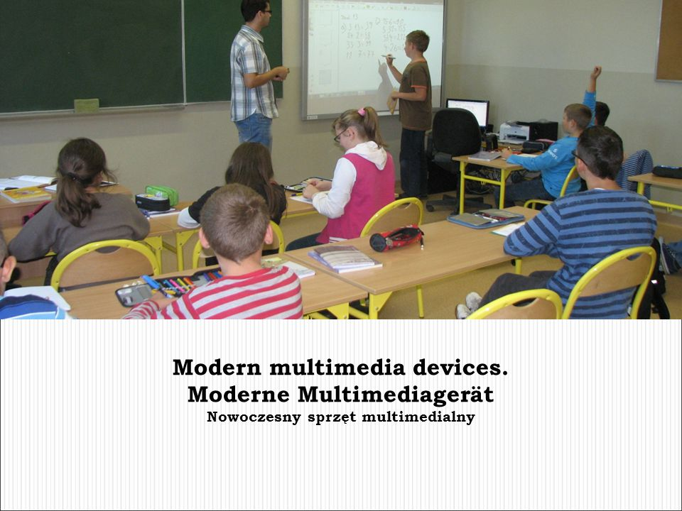 Modern multimedia devices