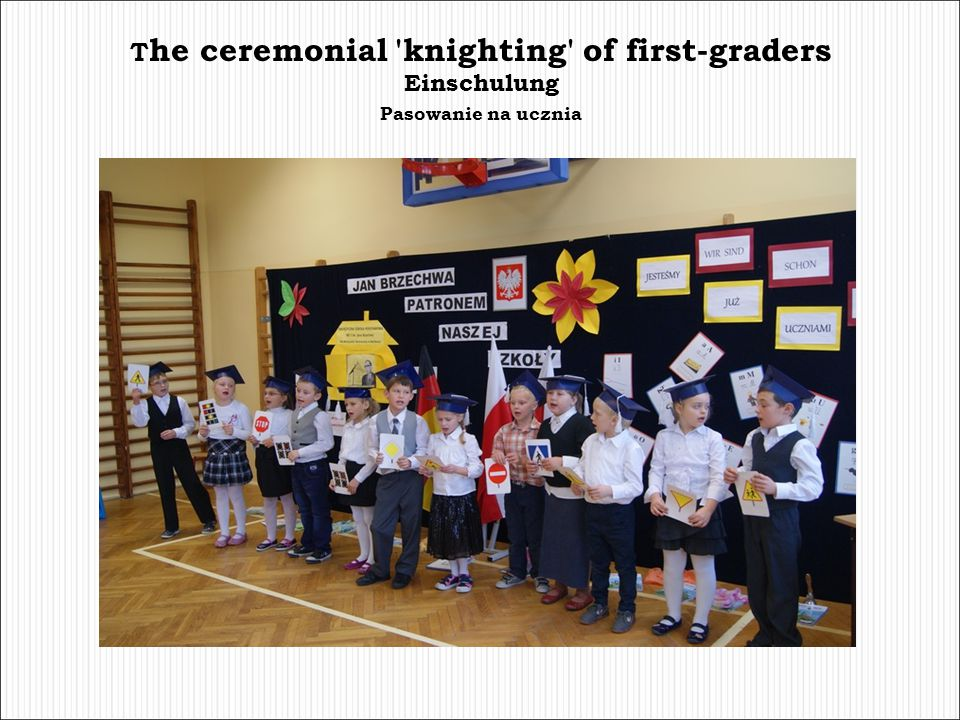 The ceremonial knighting of first-graders Einschulung Pasowanie na ucznia