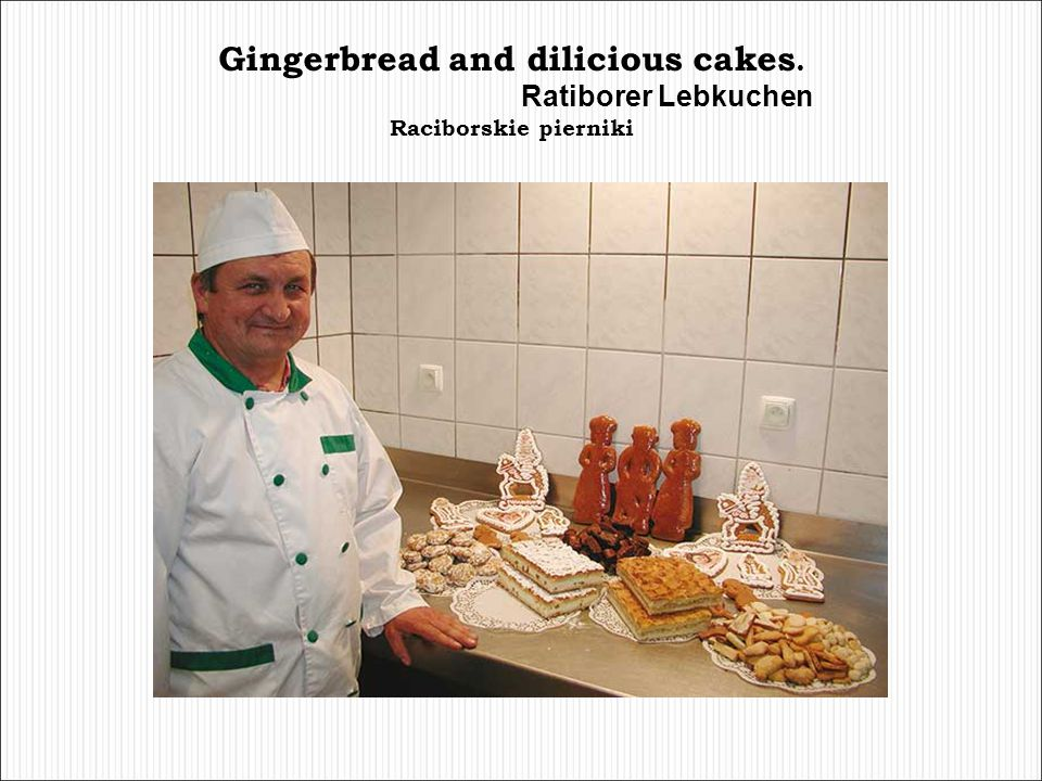 Gingerbread and dilicious cakes.